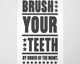 "Kids Bathroom Decor- Bathroom Art- Neutral Brush Your Teeth By Order of Management Print- fits 11"" x 17"" frame w/o mat"