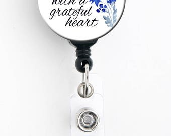 Retractable Badge Reel - Start Each Day with a Grateful Heart - Badge Holder with Swivel Clip