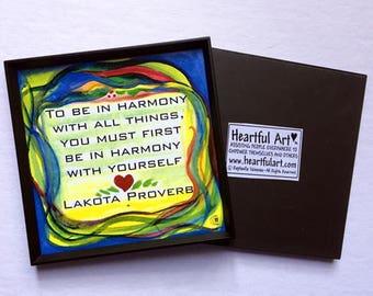 To Be In Harmony 3x3 NATIVE AMERICAN Inspiration Magnet LAKOTA Yoga Zen Mindfulness Spiritual Meditation Heartful Art by Raphaella Vaisseau