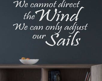 Direct Wind Adjust Sails, Vinyl Wall Lettering, Vinyl Wall Decals, Vinyl Decals, Vinyl Lettering, Wall Decals, Nautical Quote, Life Quote