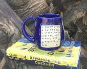Large Mug-You're a Fairy Tale- Strange the Dreamer- Laini Taylor-Cobalt Blue-Pottery Handmade by Daisy Friesen