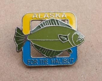 Alaska For The Halibut, Vintage Enamel Pin, Lapel Pin, Hat Pin, Tie Pin