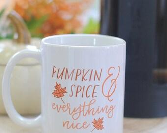Pumpkin Spice and Everything Nice Fall Coffee Mug, gifts