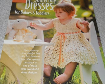 Sunny Day Dresses for Babies & Toddlers Crochet Pattern book