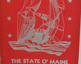 Vintage 1946 Book-State O' Maine Scrapbook-Ernest Bisbee-Stories/Legends-Way Down East-FREE SHIPPING!