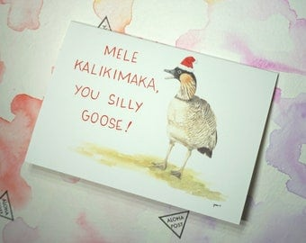 Mele Kalikimaka You Silly Goose! Card- Hawaiian Greeting Card