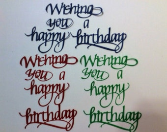 Handmade, Wishing You a Happy Birthday, Die Cuts, Sizzix, Red, Green, Blue,
