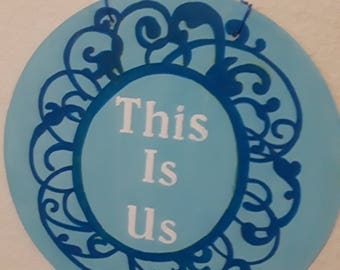 This is Us Hand Painted Plaque Sign