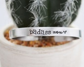 Badass Mom Cuff Bracelet - Mother's Day Gift - Hand Stamped Jewelry