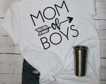 Raise Boys, Boy Mom Shirt, Mom Of All Boys, Mom Life, Mom Of Boys, Mom of Boys TShirt, Gift For Mom, Mom Shirt, Boy Mom