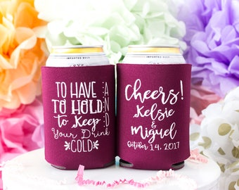 Personalized Can Cooler, To Have to Hold, Unique Wedding Favors, Bridesmaid Gift, Custom Can Cooler, Can Hugger, Drink Holder