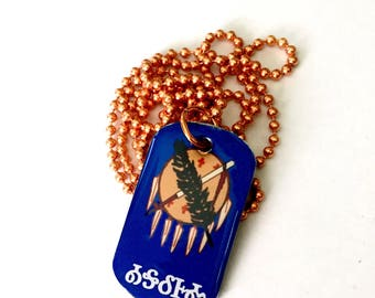 Oklahoma in Cherokee Brag Tag Necklace Tsalagi Cherokee Made