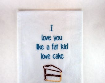 50 Cent Kitchen Towel - I love you like a fat kid love cake - 21 Questions