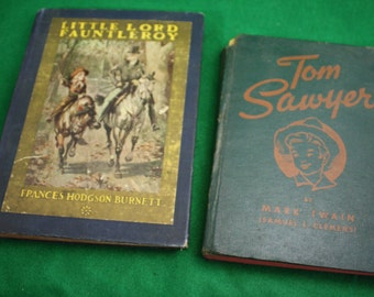 Vintage Pair of Classic Boy's Novels - 1916 Little Lord Fauntleroy and 1944 Tom Sawyer
