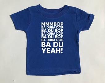 Hanson Mmmbop Toddler Shirt.  Cute toddler shirt!