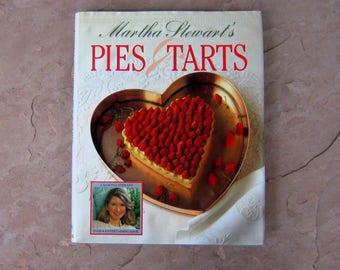 Pies and Tarts Cook Book, Martha Stewart's Pies & Tarts Cookbook, 1985 Vintage Cookbook