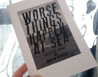 Worse Things Happen At Sea poetry book
