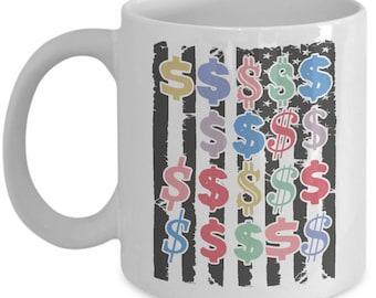 USA Flag and Dollars | Dollar Sign | Money | Coffee Mug | White Ceramic