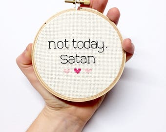 Not Today Satan Finished Cross Stitch