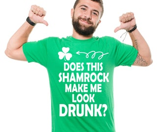 Shamrock T-Shirt Funny St Patrick's Day Green Drinking Party Irish Pub Funny Clover Shirt