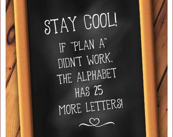 Wall art quotes - stay cool