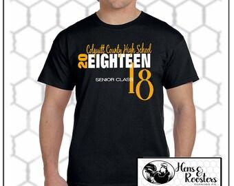 Class of 2018 Graduation Shirt Black and Gold T-Shirt, Senior Shirt (Any School Available) / Graduating Senior - Up to a 5X (G2000) #1312A