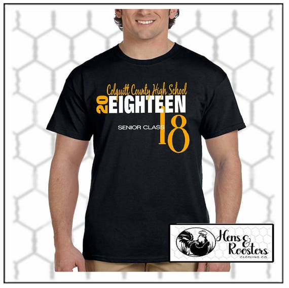 BLACK & GOLD Class of 2018 Graduation Shirt T-Shirt / Senior Shirt - Any School Available - Up to a 5X - (G2000) #1312