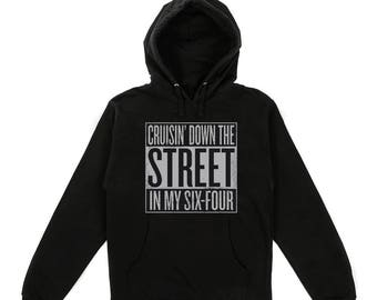 Cruisin' Down the Street In My '64 NWA Sweatshirt Hoodie Shirt Straight Outta Compton Ice Eazy E Tupac 2pac Kendrick Lamar Snoop Dogg