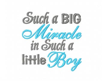 Such A Big Miracle In Such A Little Boy  - Machine Embroidery Design - 4x4