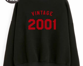 Vintage Sweatshirt 17th birthday for gift sweatshirt birthday shirt 2001 sweater pullover sweatshirt crewneck sweater women sweatshirt men