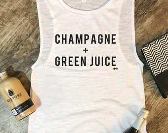 Champagne and Green Juice Tank Top, Workout Tank, Brunch Tank, Muscle Tank, Funny Workout Top, Gym Tank, Wine, Fitness Gift, Healthy, Juice