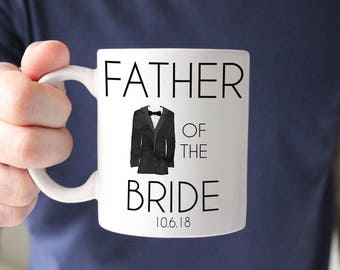 Father of the Bride Gift, Coffee Mug, Father of the Bride Mug, Wedding Mug, Wedding Day Gift for Dad, Engagement Mug, Wedding Gift Parents
