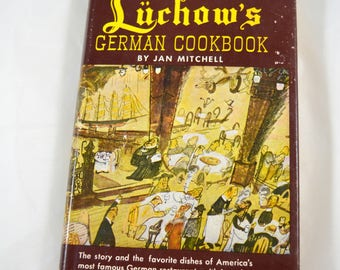 Luchow's German Cookbook Jan Mitchell 1965 Vintage German Cookbook