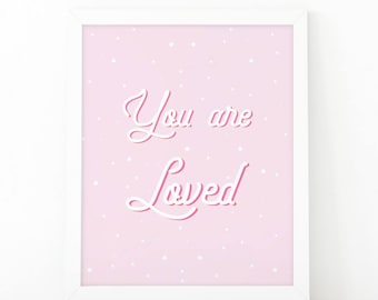 You are loved, Pink print, love print, Quote wall art, Instant download, you are loved wall art, i love you, printable art, calligraphy art