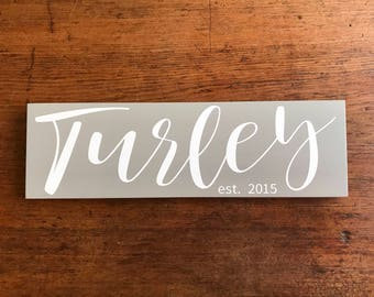 Custom Wedding Gift, Wood Wedding Sign, Wedding Established Sign, Wedding Gift, Last Name Sign, Custom Wedding Signs, Wedding Signs, 5.5x18