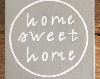 Home Sweet Home Quote Canvas