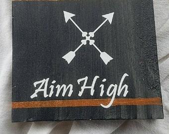 Aim High Black and Bronze Arrow Sign