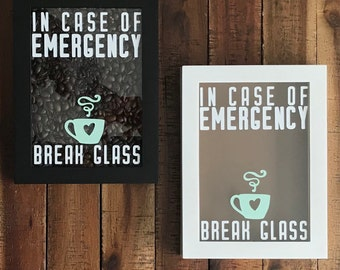 Case Only: In Case Of Emergency Break Glass