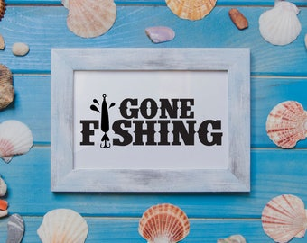 Gone Fishing Sign, Gone Fishing Printable, Gone Fishing Vector, SVG, Cut File, Print, Vinyl, Sticker, Cuttable, Printable