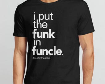 Funcle Shirt for Uncle, gift for uncle t shirt, funny uncle shirt, new uncle tshirt, funcle tshirt, brother gift, funk in funcle t-shirt men