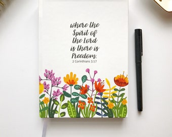 Freedom of the Lord Scripture Journal, floral sketchboom, Inspirational Quote Journal, Psalm Verse, Illustrated Faith, Bible Journaling Gift