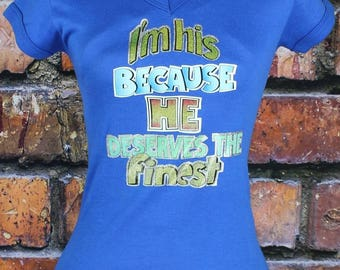 I'm His Because He Deserves the Finest 1970s Vintage Glitter Transfer T-Shirt