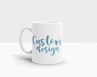 mug custom mug design your own mug birthday gift day