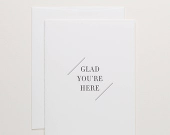 Welcome Card - Thanks for Visiting - glad you're here - friend appreciation - new baby letterpress cards - hostess gift - Of Note Stationers