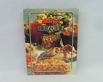 1978 The Kellogg's Cookbook - Kellogg Company - Corn Flakes Rice Krispies All Bran - Cereal Cook Book Recipes - Vintage 1970s