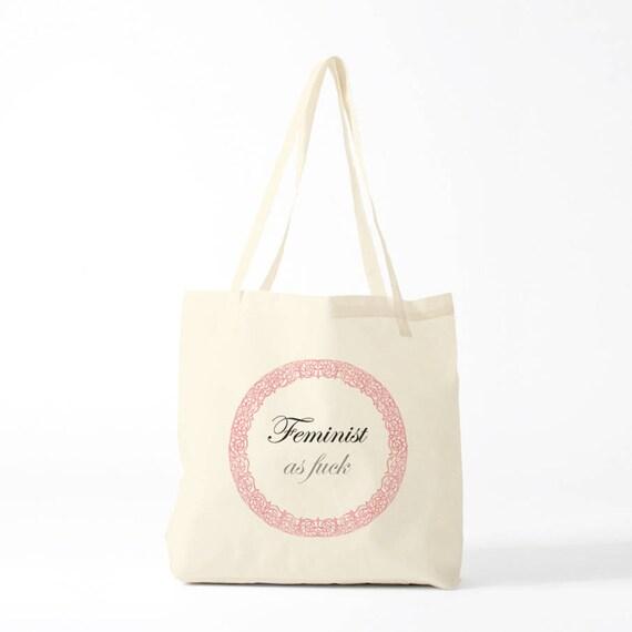 Feminist as Fuck, Totebag, feminist gift, groceries bag, canvas bag, humour bag, funny bag, funny gift, possible to custom.