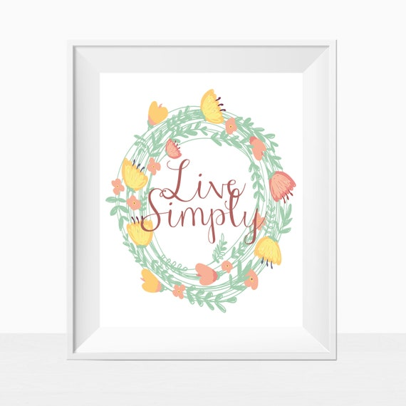 Printable Quote, Live Simply, Housewarming Gift, Living Room Decor ...