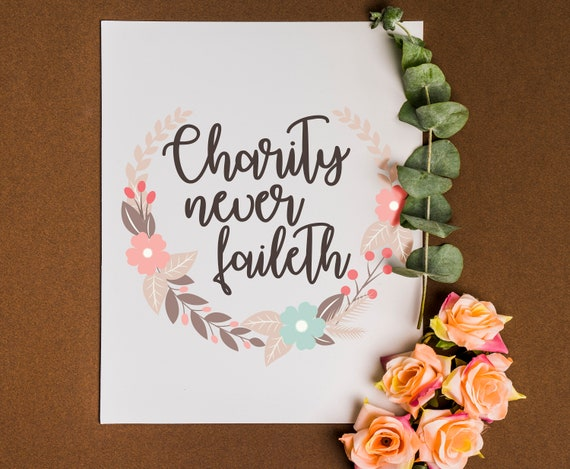 Printable Relief Society Motto, LDS, Charity Never Faileth, LDS ...