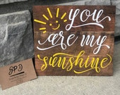 You Are My Sunshine Wood Sign - Inspirational Wood Sign - Motivational Sign - Nursery Sign - Baby Song Signs