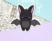 Bat Magnet - Happy Magnet - Vinyl Magnet - Bat Die Cut Magnet - Bat Refrigerator Magnet - Locket Magnet - Cubicle - Bat Gift